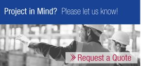 Project in Mind? Please let us know! - Request a Quote